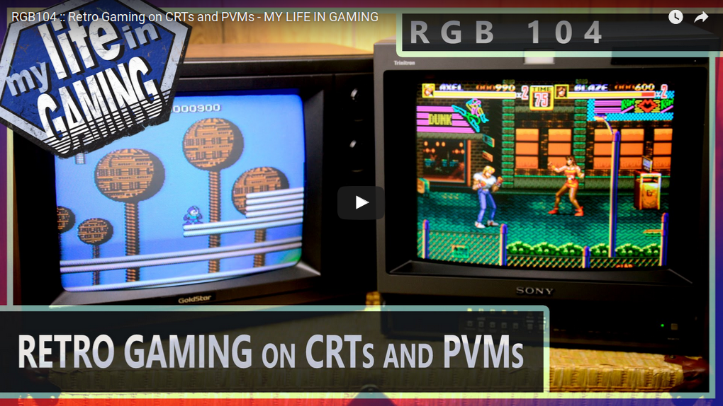 My Life in Gaming - Retro gaming ont CRTs and PVMs